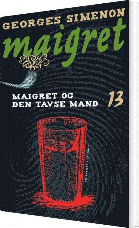 Maigret 13 Maigret Og Den Tavse Mand - Georges Simenon - Bog