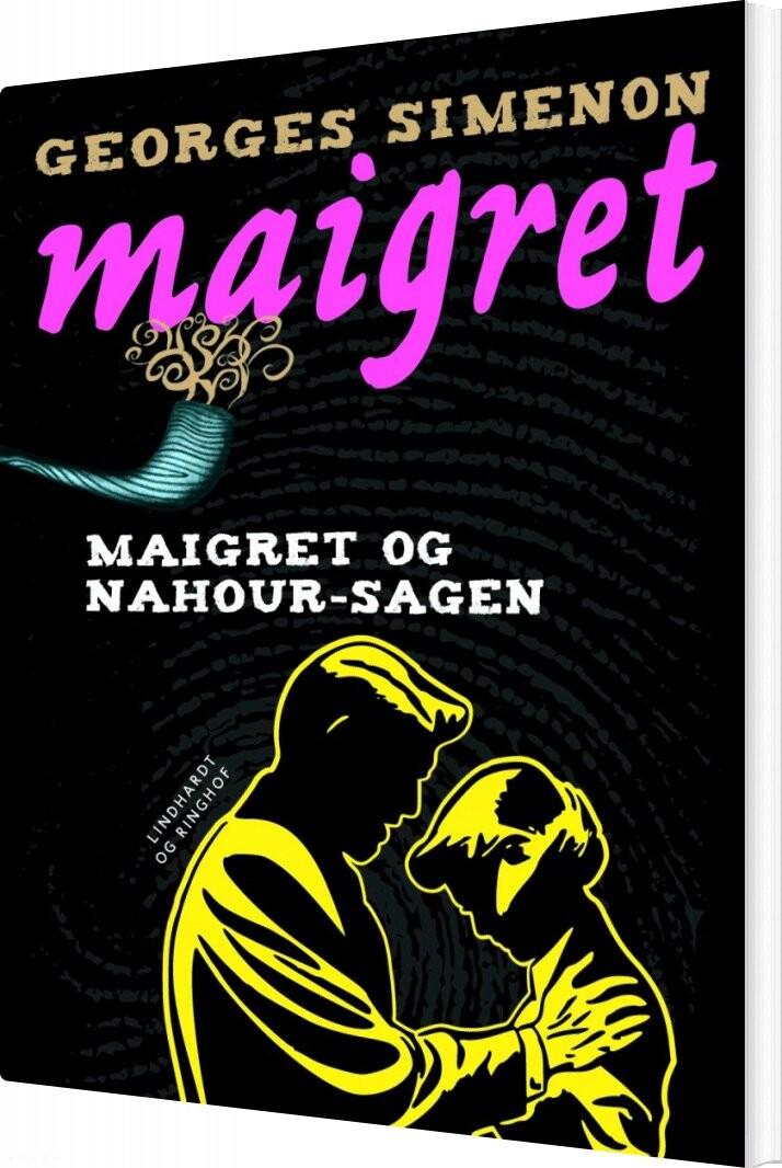 Image of   Maigret Og Nahour-sagen - Georges Simenon - Bog