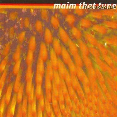 Fila Brazillia - Maim That Tune - Vinyl / LP
