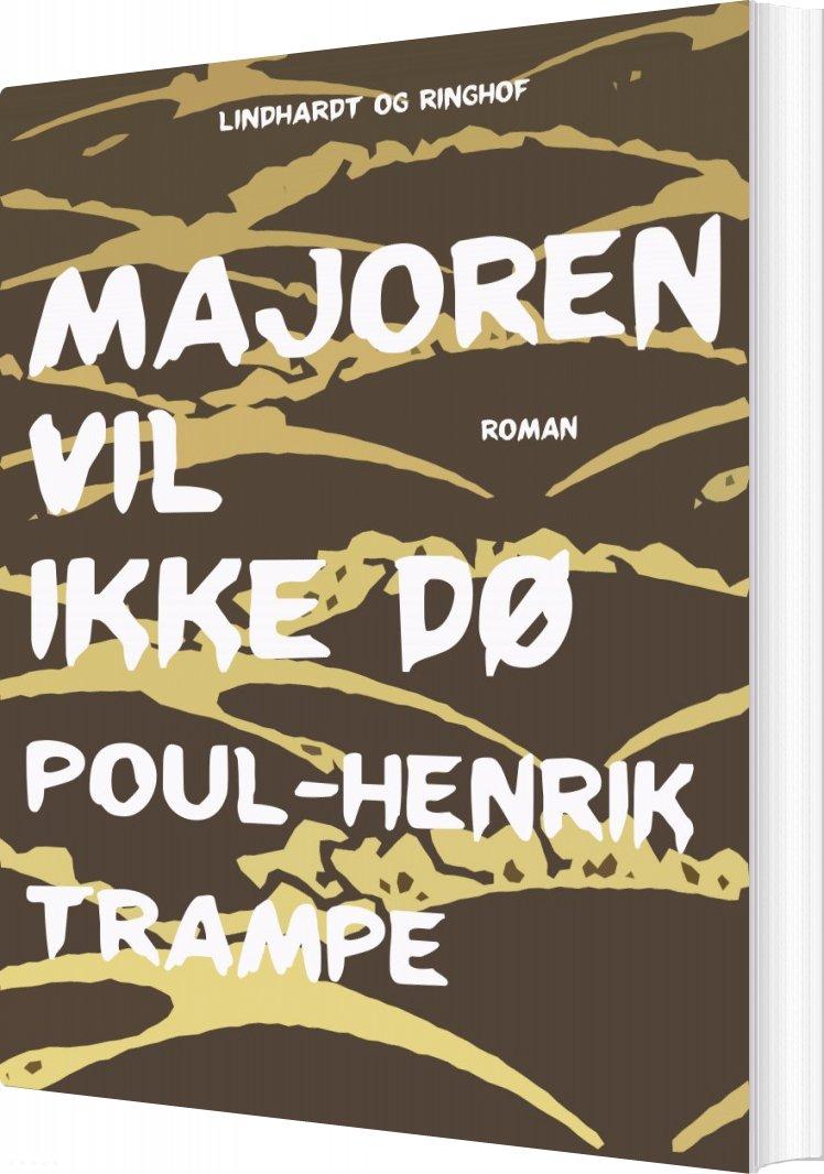 Majoren Vil Ikke Dø - Poul-henrik Trampe - Bog