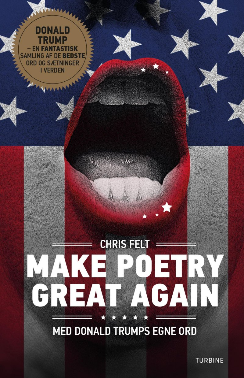 Make Poetry Great Again - Chris Felt - Bog