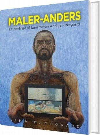 Maler-anders - Nina Damsgaard - Bog