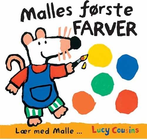 Malles Første Farver - Lucy Cousins - Bog