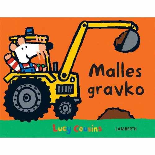 Malles Gravko - Lucy Cousins - Bog