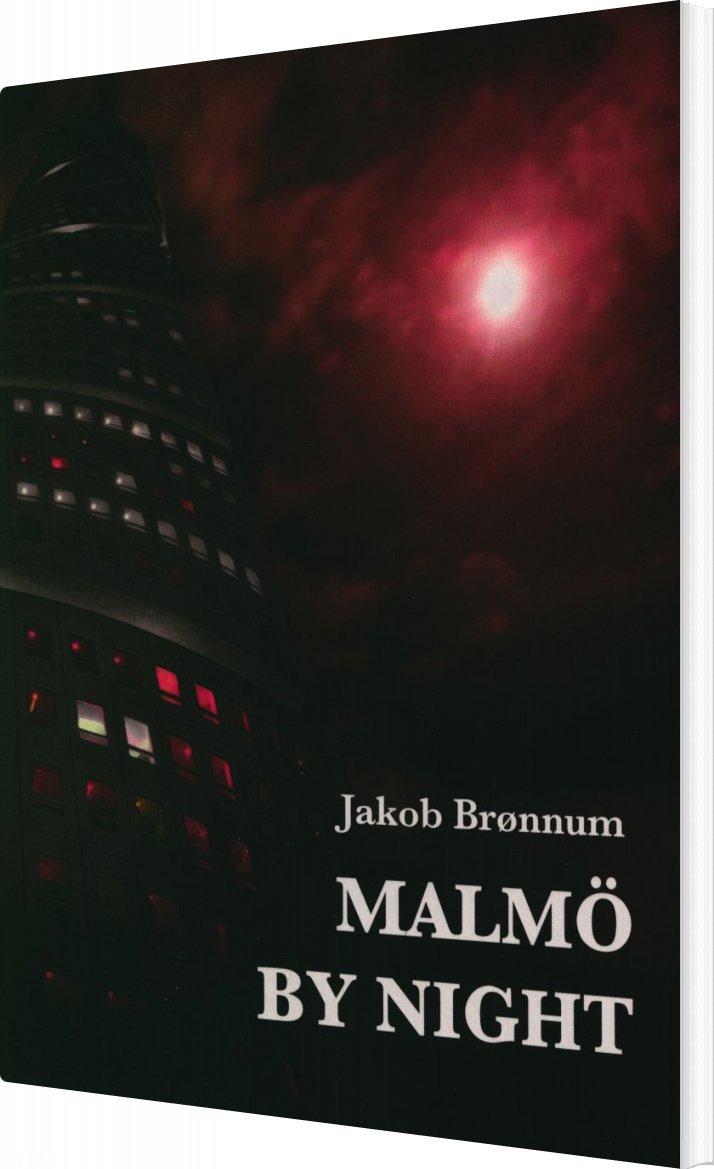 Malmö By Night - Jakob Brønnum - Bog