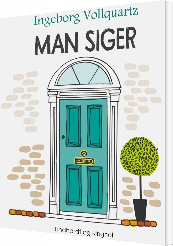 """Image of   """"man Siger -"""" - Ingeborg Vollquartz - Bog"""