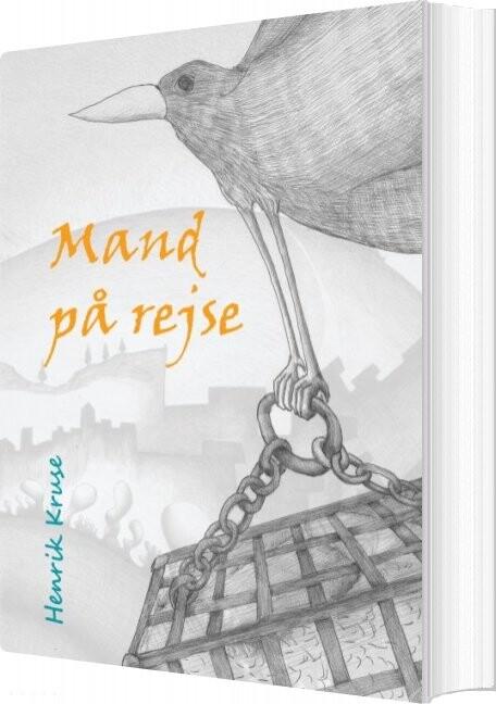 Image of   Mand På Rejse - Henrik Kruse - Bog