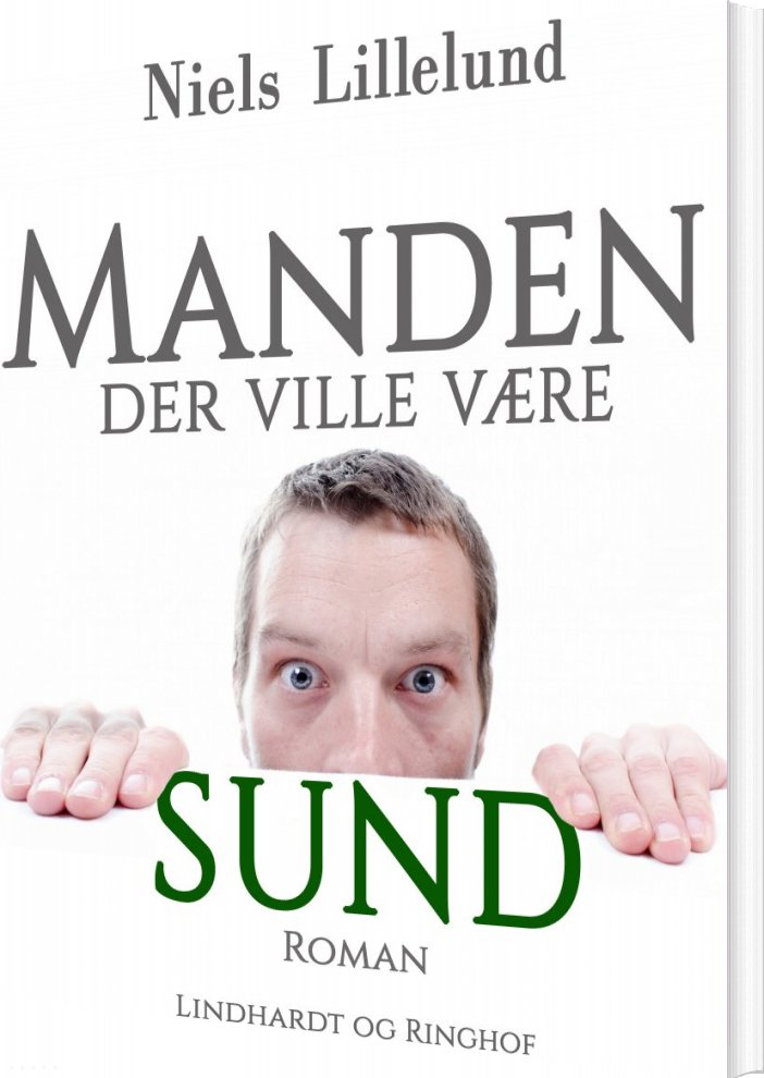 Image of   Manden Der Ville Være Sund - Niels Lillelund - Bog