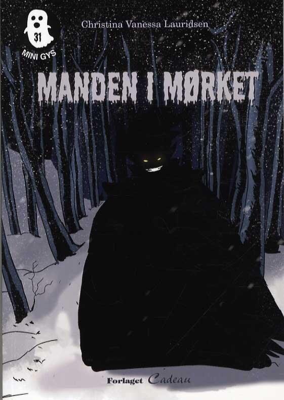 Image of   Manden I Mørket - Christina Vanessa Lauridsen - Bog