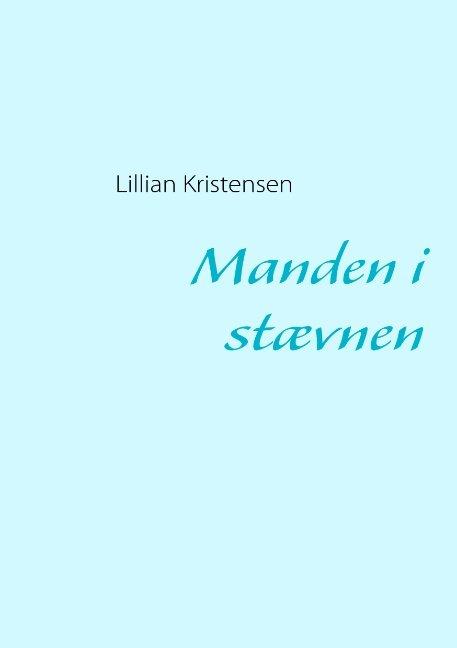 Image of   Manden I Stævnen - Lillian Kristensen - Bog