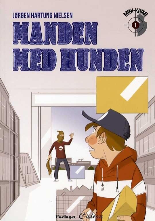 Image of   Manden Med Hunden - Jørgen Hartung Nielsen - Bog