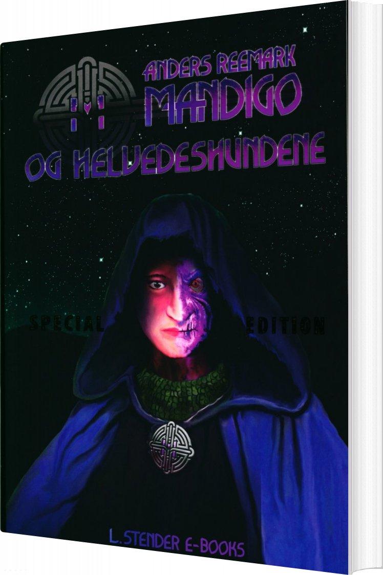 Image of   Mandigo Og Helvedeshundene - Special Edition - Anders Reemark - Bog