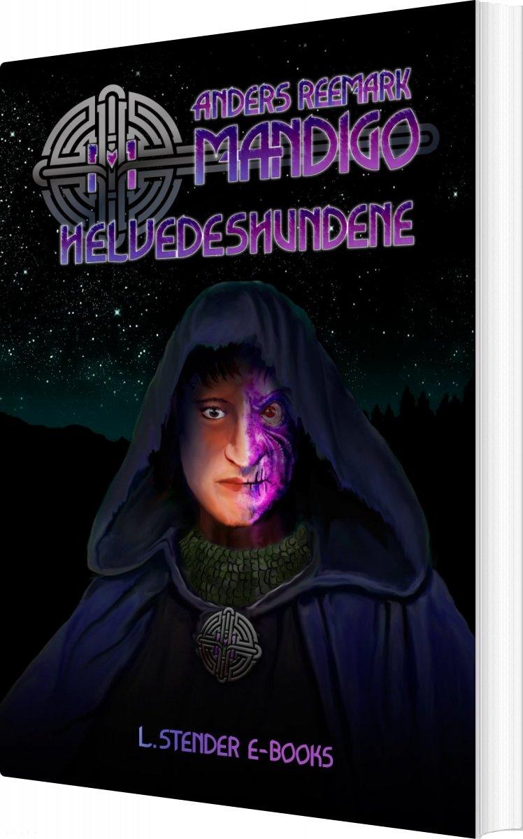 Image of   Mandigo Og Helvedeshundene - Anders Reemark - Bog