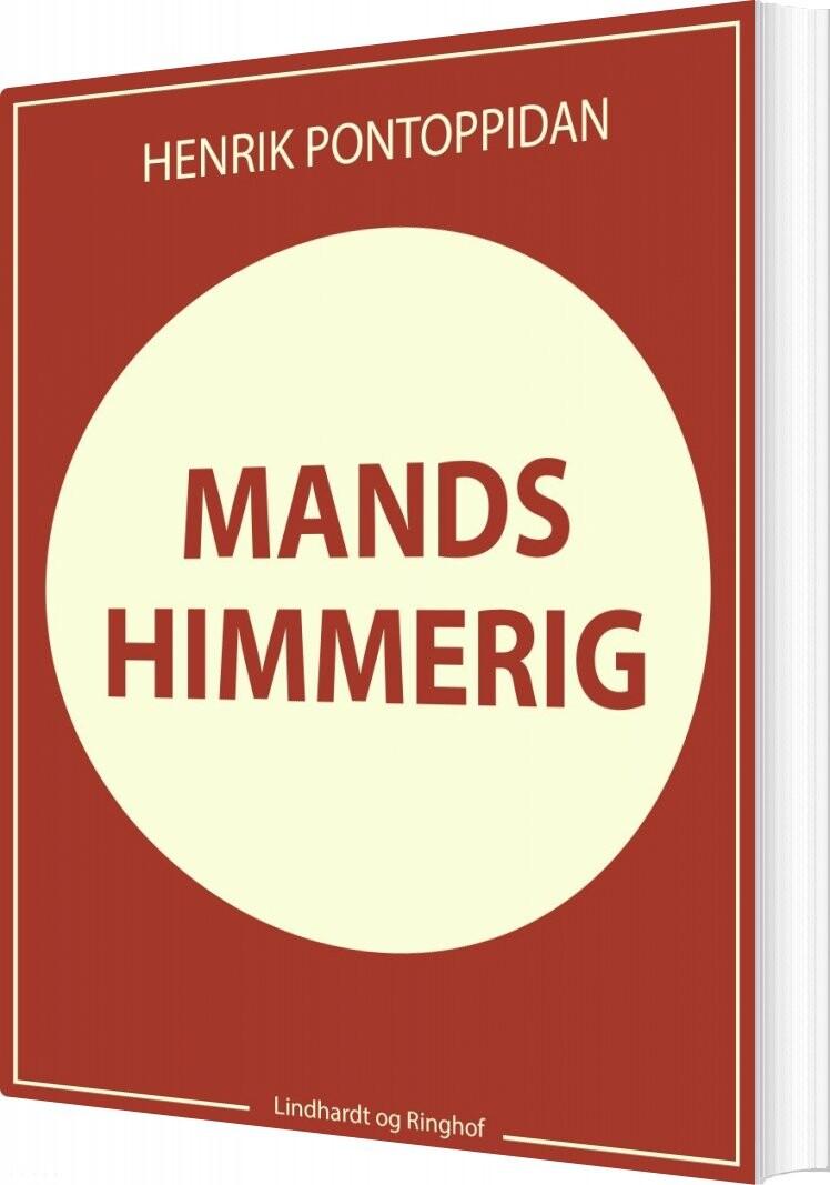 Mands Himmerig - Henrik Pontoppidan - Bog