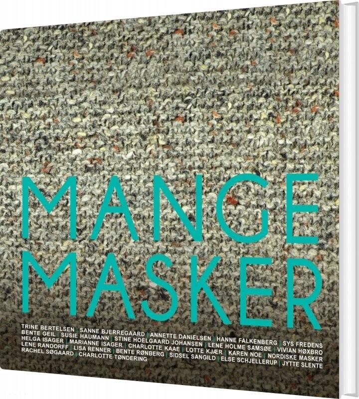 Image of   Mange Masker - Lene Holme Samsøe - Bog