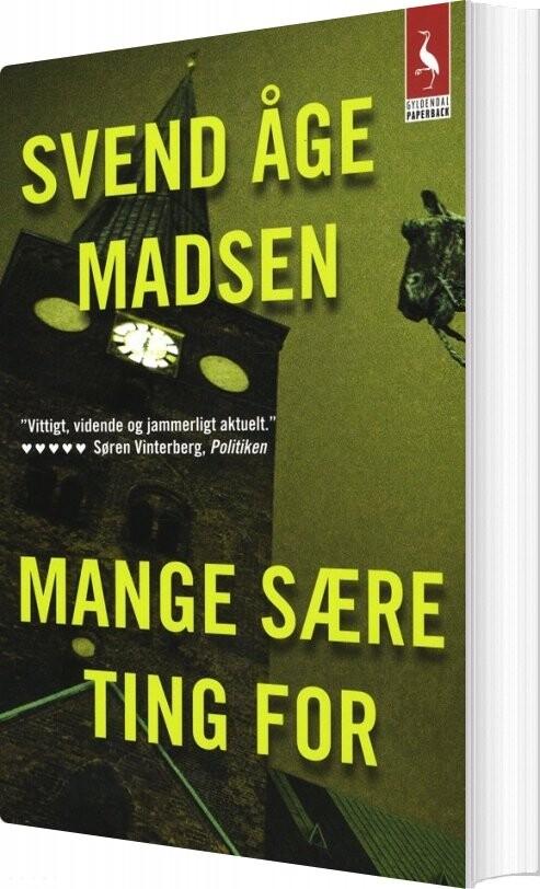 Mange Sære Ting For - Svend åge Madsen - Bog
