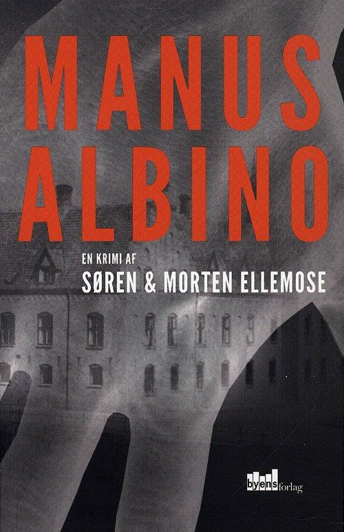 Image of   Manus Albino - Søren Ellemose - Bog