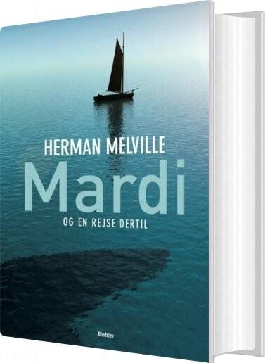 Image of   Mardi - Og En Rejse Dertil - Herman Melville - Bog