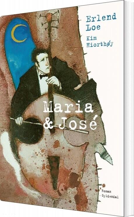 Image of   Maria & José - Erlend Loe - Bog