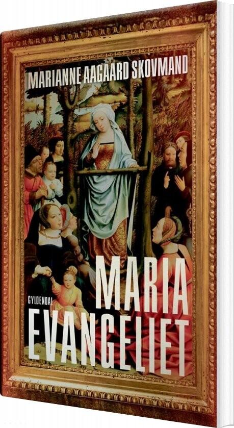Mariaevangeliet - Marianne Aagaard Skovmand - Bog