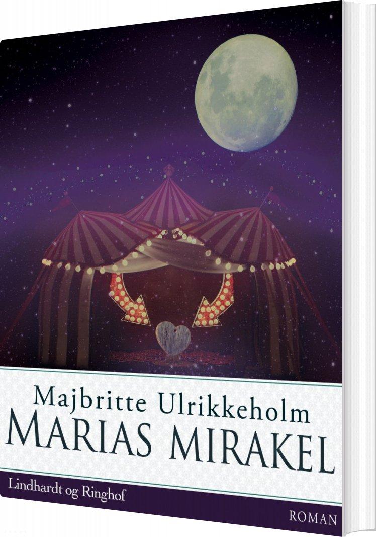 Image of   Marias Mirakel - Majbritte Ulrikkeholm - Bog