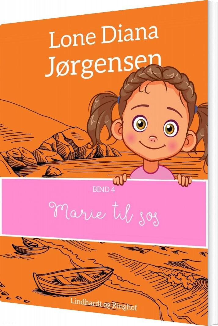 Marie Til Søs - Lone Diana Jørgensen - Bog