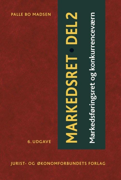 Markedsret Del 2 - Madsen Palle Bo - Bog