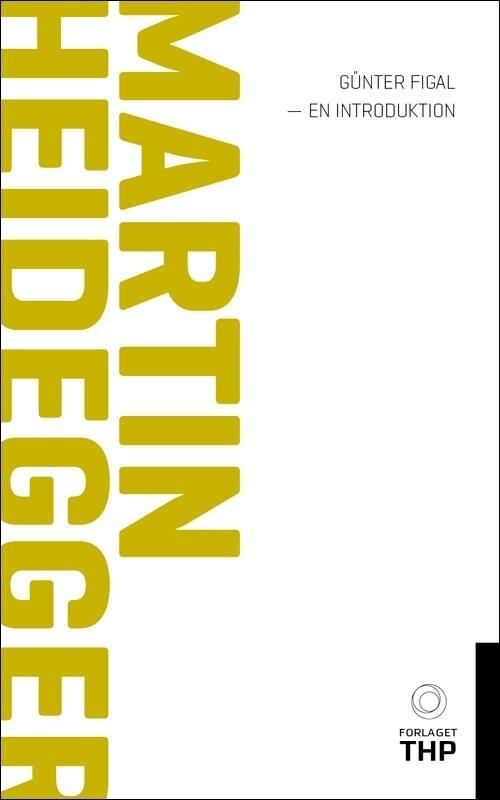 Martin Heidegger - Günter Figal - Bog