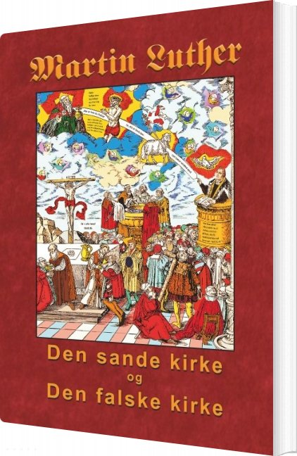 Image of   Martin Luther - Den Sande Kirke Og Den Falske Kirke - Finn B. Andersen - Bog