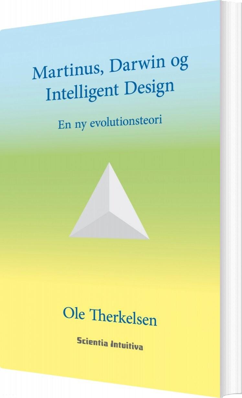 Image of   Martinus, Darwin Og Intelligent Design - Ole Therkelsen - Bog