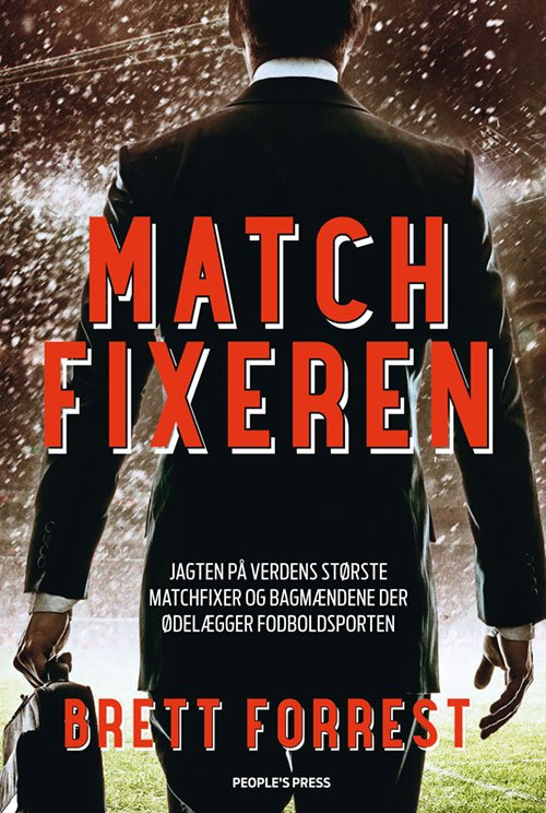 Matchfixeren Af Brett Forrest → Køb bogen billigt her