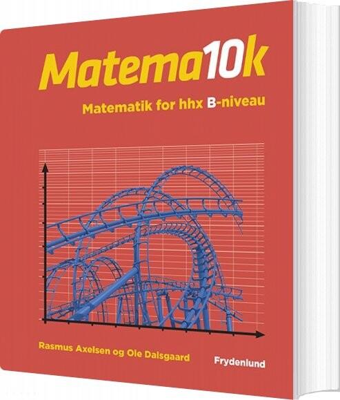 Image of   Matema10k - Matema10k For Hhx, B-niveau - Rasmus Axelsen - Bog