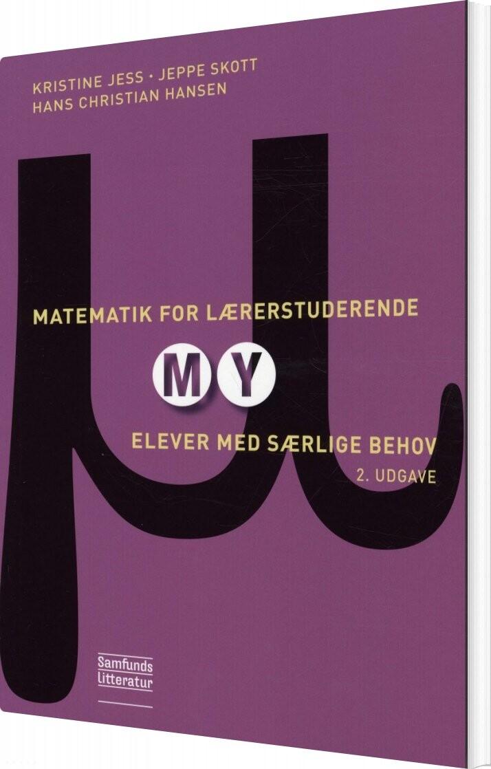 Image of   Matematik For Lærerstuderende - My - Kristine Jess - Bog