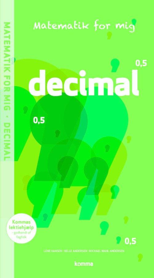 Image of   Matematik For Mig Opgavebog: Decimal - Helle Andersen - Bog