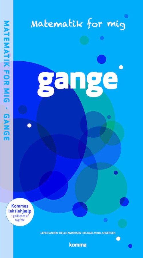 Image of   Matematik For Mig Opgavebog: Gange - Helle Andersen - Bog