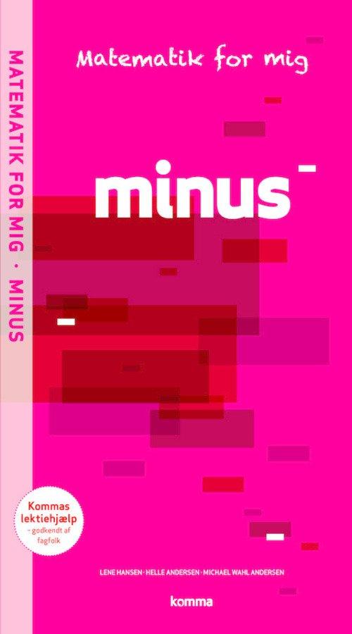 Image of   Matematik For Mig Opgavebog: Minus - Michael Wahl Andersen - Bog