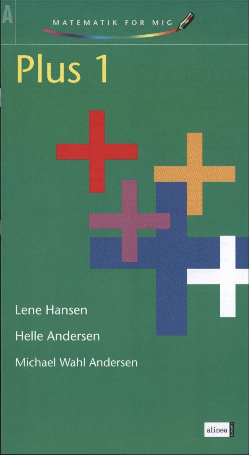 Image of   Matematik For Mig, Plus 1 - Helle Andersen - Bog