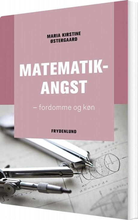 Image of   Matematikangst - Maria Kirstine østergaard - Bog