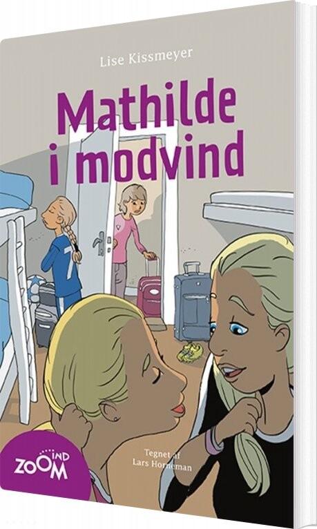 Mathilde I Modvind - Lise Kissmeyer - Bog
