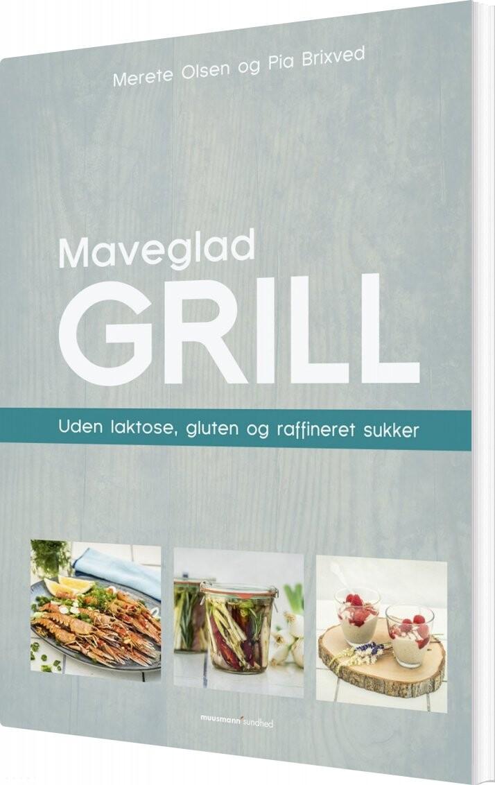 Maveglad Grill - Merete Olsen - Bog