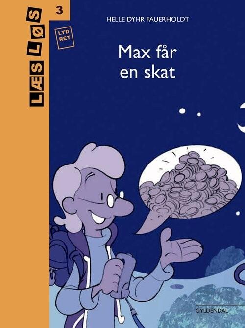 Max Får En Skat - Helle Dyhr Fauerholdt - Bog