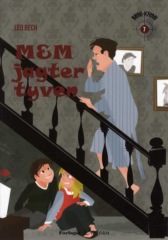 M & M Jagter Tyven - Leo Bech - Bog
