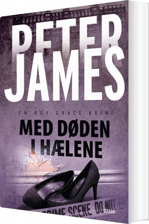 Image of   Med Døden I Hælene - Peter James - Bog