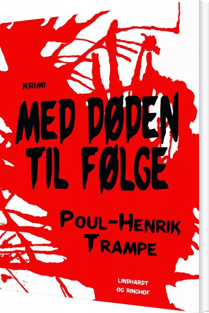 Med Døden Til Følge - Poul-henrik Trampe - Bog