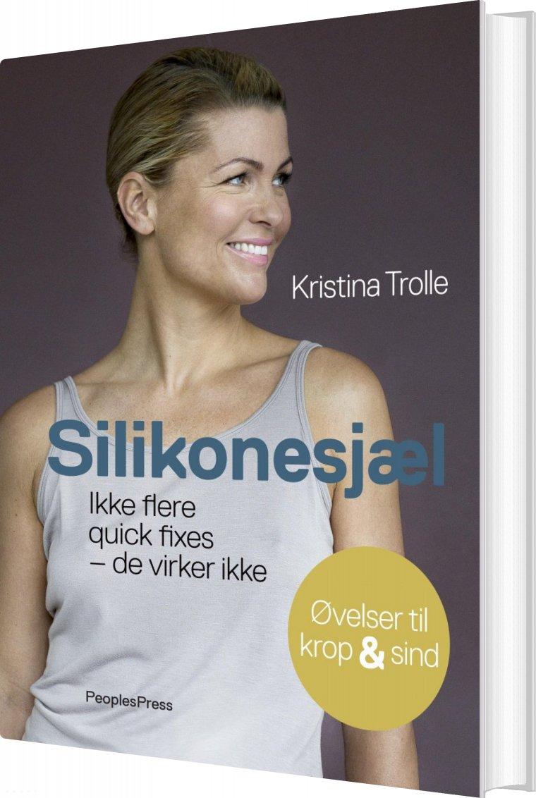 Silikonesjæl Af Kristina Trolle → Køb bogen billigt her