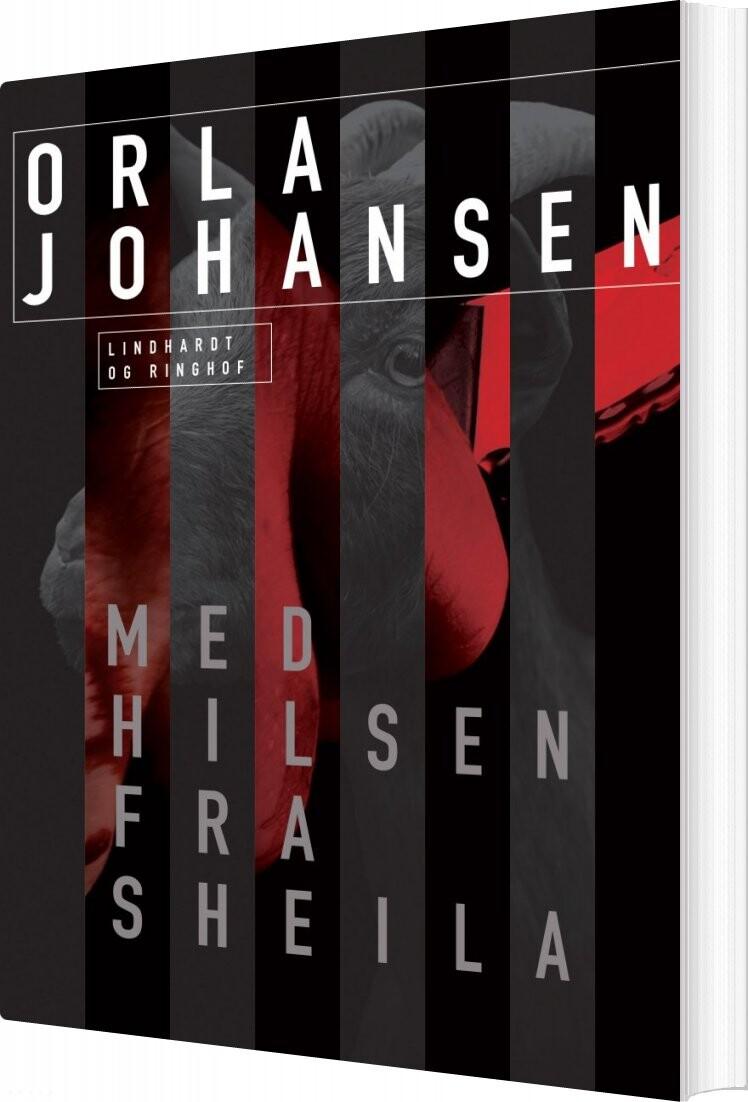 Image of   Med Hilsen Fra Sheila - Orla Johansen - Bog