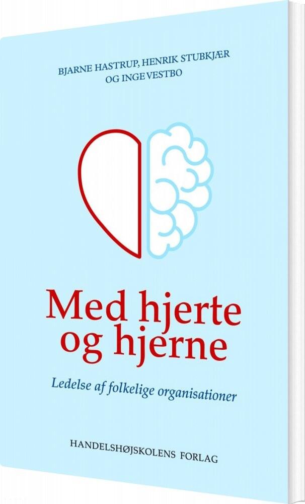 Image of   Med Hjerte Og Hjerne - Bjarne Hastrup - Bog