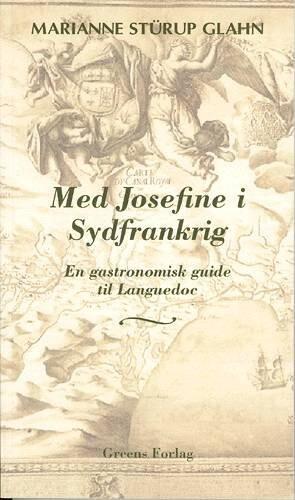 Med Josefine I Sydfrankrig - Marianne Stürup Glahn - Bog