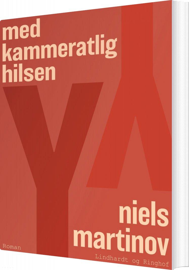 Med Kammeratlig Hilsen - Niels Martinov - Bog