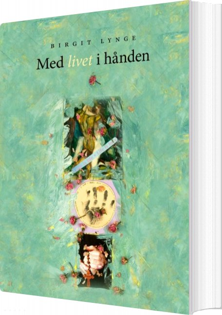 Image of   Med Livet I Hånden - Birgit Lynge - Bog